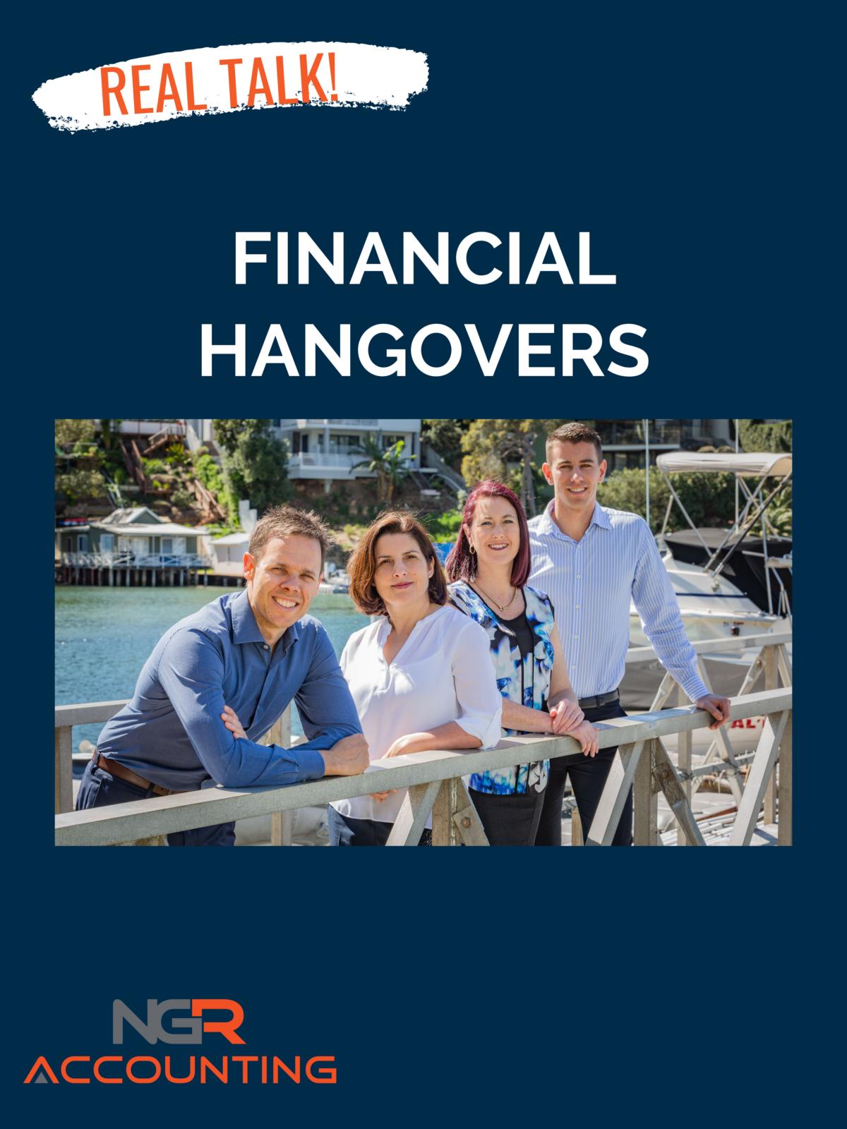 Financial Hangovers